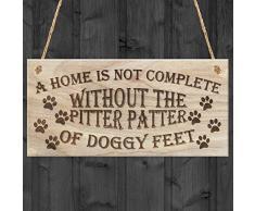 Rojo Océano Una Casa No Es completo sin el perro Pitter Patter – de perro pies Placa, madera, color marrón
