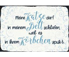 Schatzmix Mi Gato Puede Dormir en mi Cama, Porque se Escucha en su Cesta. Cartel de Chapa con Texto en alemán Funny Haus, 20 x 30 cm, diseño de Animales