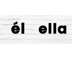 Cabecero Cama PVC Texto El Ella sobre madera blanca 150x60cm | Disponible en Varias Medidas | Cabecero Ligero, Elegante, Resistente y Económico