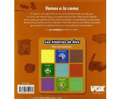 Vamos a la cama (Vox - Infantil / Juvenil - Castellano - A Partir De 3 Años - Colección Las Historias De Álex)