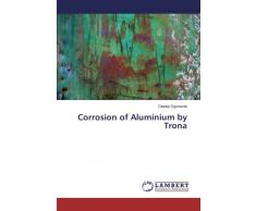 Corrosion of Aluminium by Trona