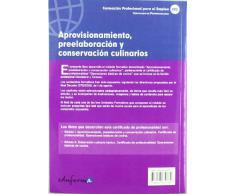 Módulo I. Aprovisionamiento, Preelaboración Y Conservación Culinarios. Certificado De Profesionalidad. Operaciones Básicas De Cocina. (Pp - Practico Profesional)