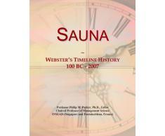 Sauna: Webster's Timeline History, 100 BC - 2007