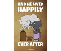 And He Lived Happily Ever After: Funny Wellness Gift Sauna Quote I Great Sauna Club Notebook Dad Present I Planner Infrared Sauna Portable Birthday ... Log Book I Size 6 x 9 I Ruled Paper 110 Pages