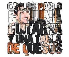 Con una Guitarra y una Tabla de Quesos