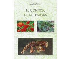 El Control De Las Plagas: El control de las malas hierbas y las plantas adventicias