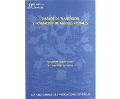 Diseños de plantación y formación de árboles frutales (Biblioteca de Ciencias)
