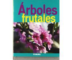 Arboles Frutales (Jardineria Y Plantas) (Jardinería Y Plantas)