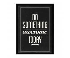 SuperStudio Cuadro con Marco DO SOMETHING AWESOME TODAY -33x43-