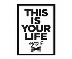 SuperStudio Cuadro con Marco THIS IS YOUR LIFE -33x43-
